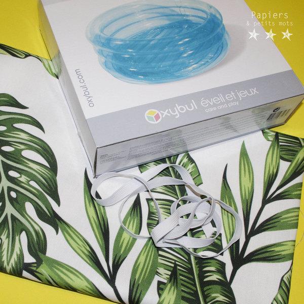 Piscine tropicale #CocoCrea17-Fabriquer la housse